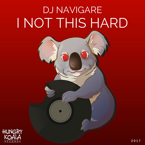 I Not This Hard by DJ Navigare