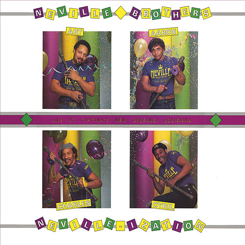 Play & Download Nevillization by The Neville Brothers | Napster