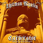 Play & Download Carberator by Therman Munsin | Napster