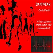 Play & Download Daniwear Cardio Playlist by Various Artists | Napster