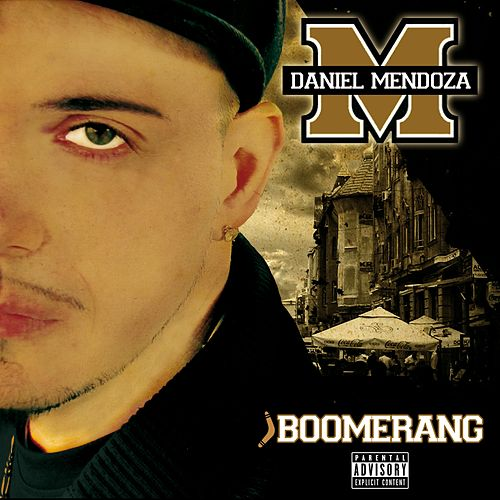 Play & Download Boomerang by Daniel Mendoza | Napster