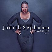My Worship (Live at M1 Music Studio Johannesburg) by Judith Sephuma