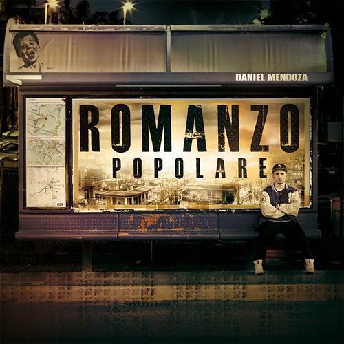 Play & Download Romanzo popolare by Daniel Mendoza | Napster