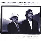 I Feel Like Singing Today by Jim Lauderdale