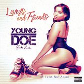 Lovers & Friends (feat. Nic Amari) by Young Doe