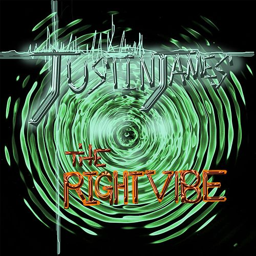 Play & Download The Right Vibe by Justin James | Napster