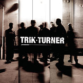 Trik Turner [Clean] von Trik Turner