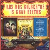 15 Gran Exitos by Los Dos Gilbertos