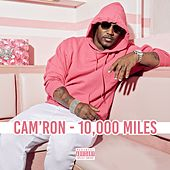 Play & Download 10,000 Miles by Cam'ron | Napster