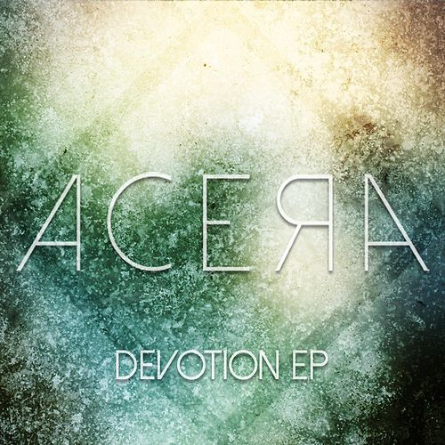 Devotion - EP by Acera