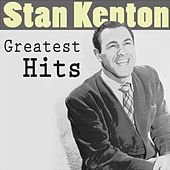 Play & Download Greatest Hits by Stan Kenton | Napster