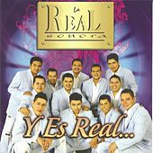Y Es Real by La Real Sonora