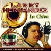 La Chiva by Larry Hernández