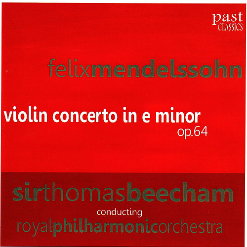 Play & Download Mendelssohn: Violin Concerto in E minor by Royal Philharmonic Orchestra | Napster