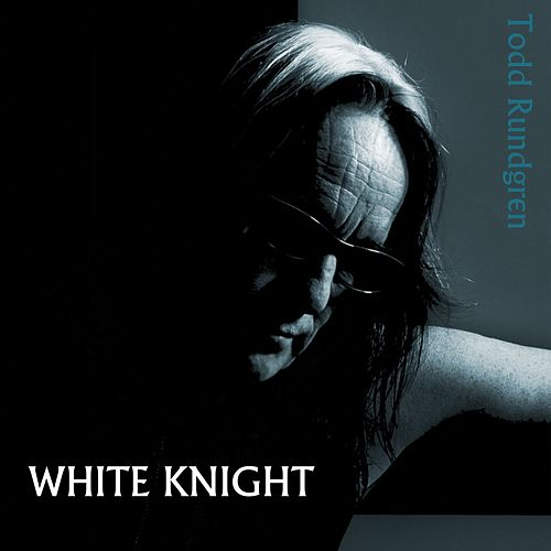 White Knight by Todd Rundgren