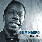 Blues Hits by Slim Harpo