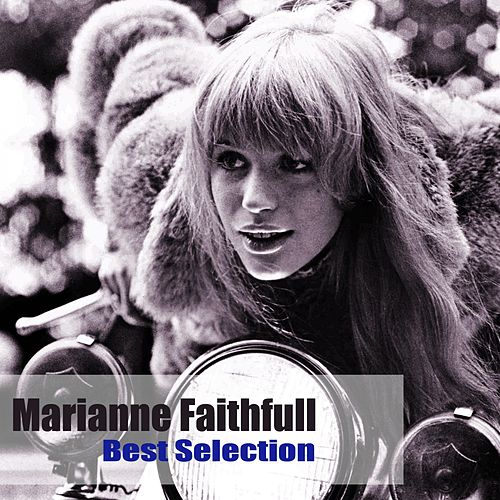 Best Selection by Marianne Faithfull