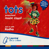Play & Download Tots - Preschool Music Class by Radha | Napster