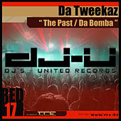 The Past / Da Bomba by Da Tweekaz