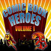 Comic Book Heroes - Vol 1 by Crimson Ensemble