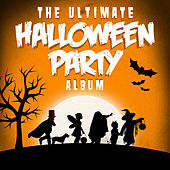 Play & Download The Ultimate Halloween Party Album by Various Artists | Napster