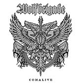 Comalive by Wolfbrigade
