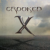 Play & Download Crooked X by Crooked X | Napster