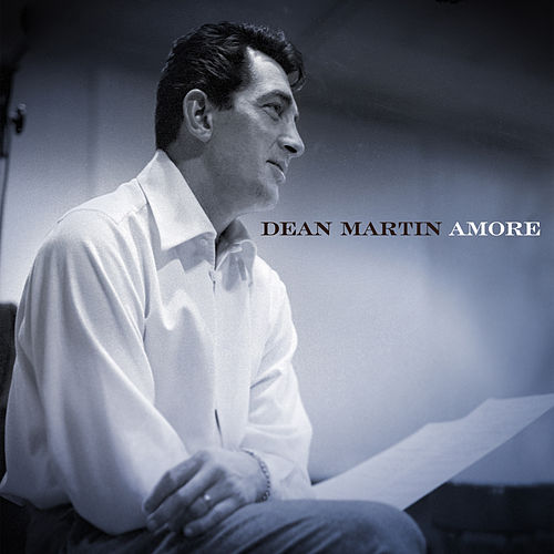 Play & Download Amore by Dean Martin | Napster