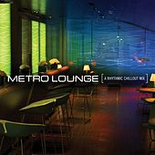 Metro Lounge by David Huff