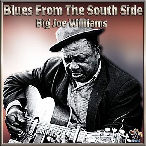 Blues From The South Side by Big Joe Williams
