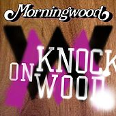 Knock on Wood by Morningwood
