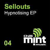 Play & Download Hypnotising by The Sellouts | Napster