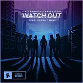 Watch Out (feat. Ragga Twins) by Dirtyphonics