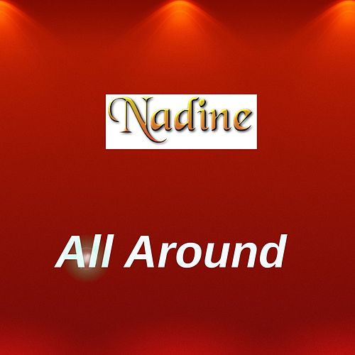 Play & Download All Around by Nadine | Napster