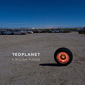 A Million Places by Red Planet