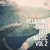Relaxing Chill Out Music, Vol. 2 by Various Artists