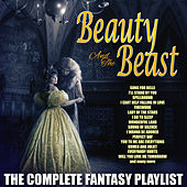 Beauty And The Beast - The Complete Fantasy Playlist by Various Artists