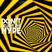 Don't Believe the Hype by Various Artists