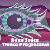 Deep Space Trance Progressive by Various Artists