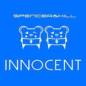 Innocent by Spencer & Hill
