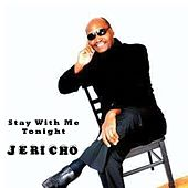 Play & Download Stay with Me Tonight by Jericho | Napster