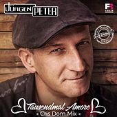 Play & Download Tausendmal Amore (Cris Dom Mix) by Jürgen Peter | Napster