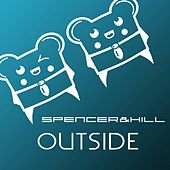 Play & Download Outside by Spencer & Hill | Napster