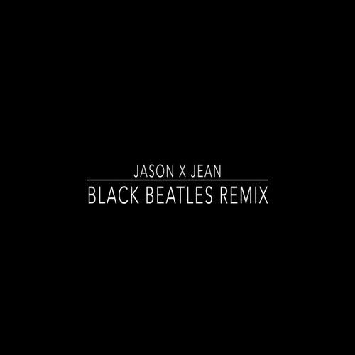 Black Beatles (Remix) by Jean