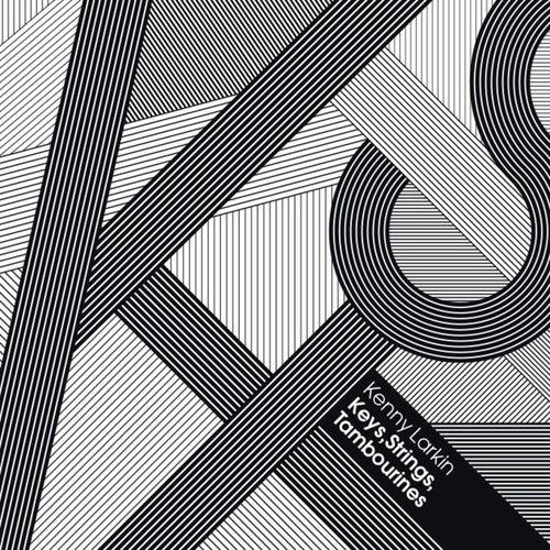 Keys, Strings, Tambourines by Kenny Larkin