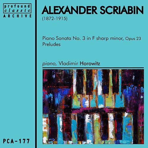 Play & Download Alexander Scriabin by Vladimir Horowitz | Napster