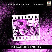 Khaibar Pass (Pakistani Film Soundtrack) by Various Artists