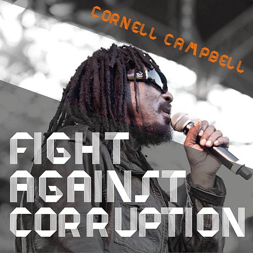 Play & Download Fight Against Corruption by Cornell Campbell | Napster