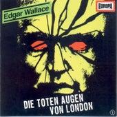 01/Die toten Augen von London von Edgar Wallace