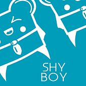 Shy Boy by Spencer & Hill